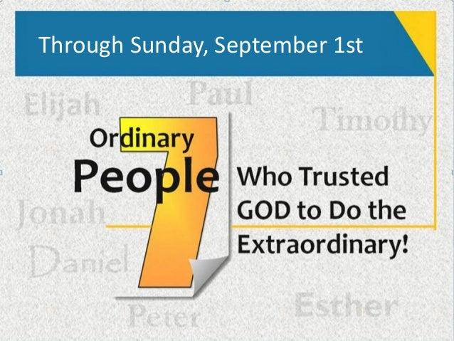 Through Sunday, September 1st