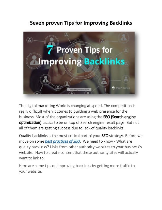 Seven proven Tips for Improving Backlinks The digital marketing World is changing at speed. The competition is really diff...