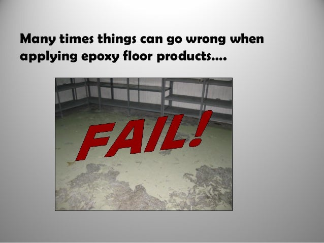 seven reasons why epoxy floors fail