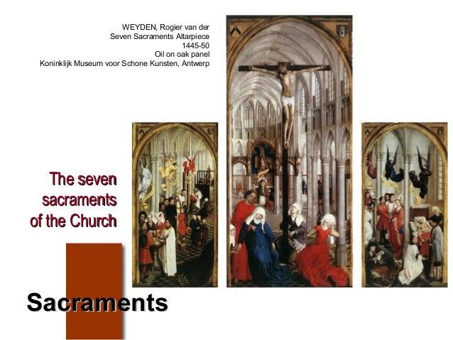 The sevenThe seven sacramentssacraments of the Churchof the Church WEYDEN, Rogier van der Seven Sacraments Altarpiece 1445...