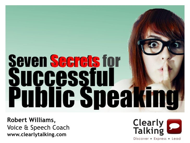 Robert Williams,Voice & Speech Coachwww.clearlytalking.com