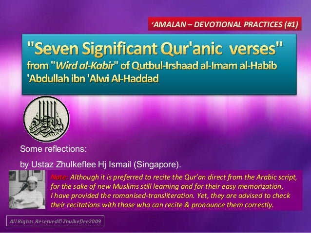 Some reflections: by Ustaz Zhulkeflee Hj Ismail (Singapore). Note:Note: Although it is preferred to recite the Qur'an dire...