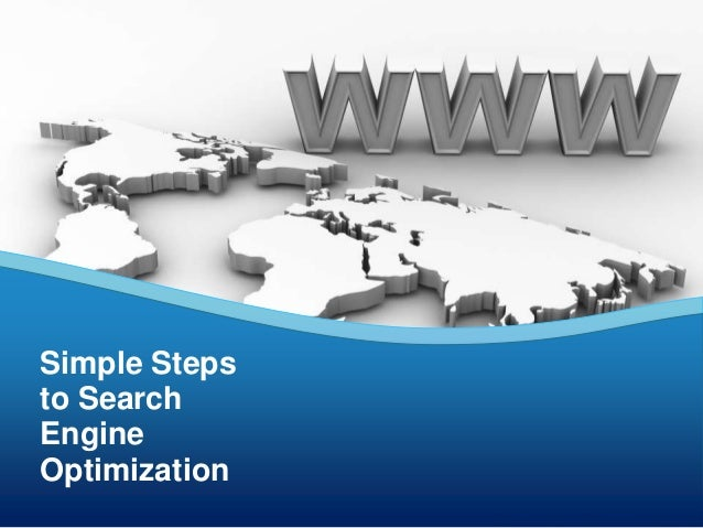 Simple Steps to Search Engine Optimization
