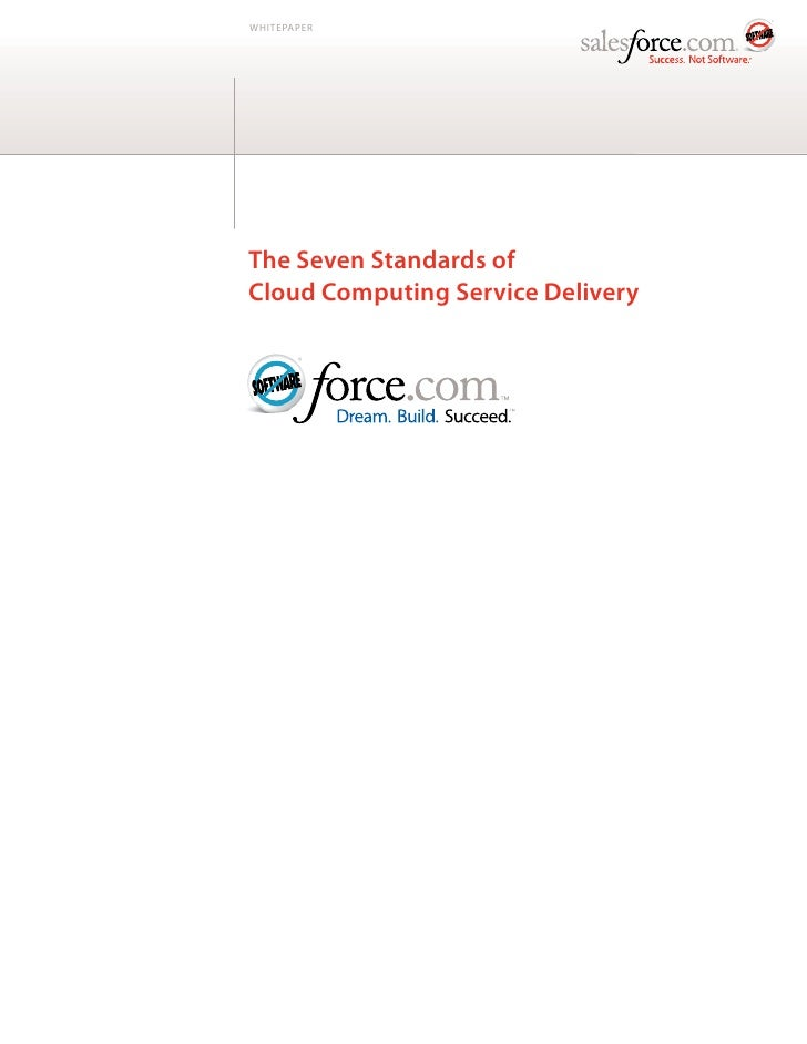 WHITEPAPERThe Seven Standards ofCloud Computing Service Delivery