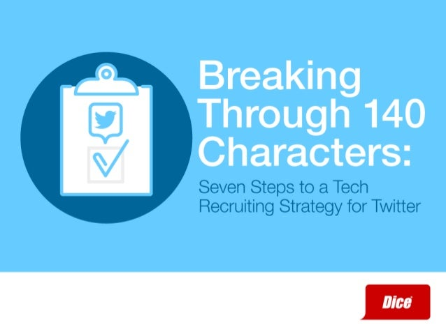 Seven Steps to a Tech Recruiting Strategy for Twitter     W00