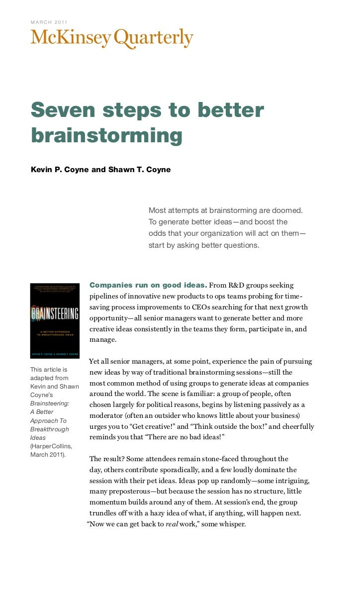 M A R C H 2 0 11Seven steps to betterbrainstormingKevin P. Coyne and Shawn T. Coyne                                      M...