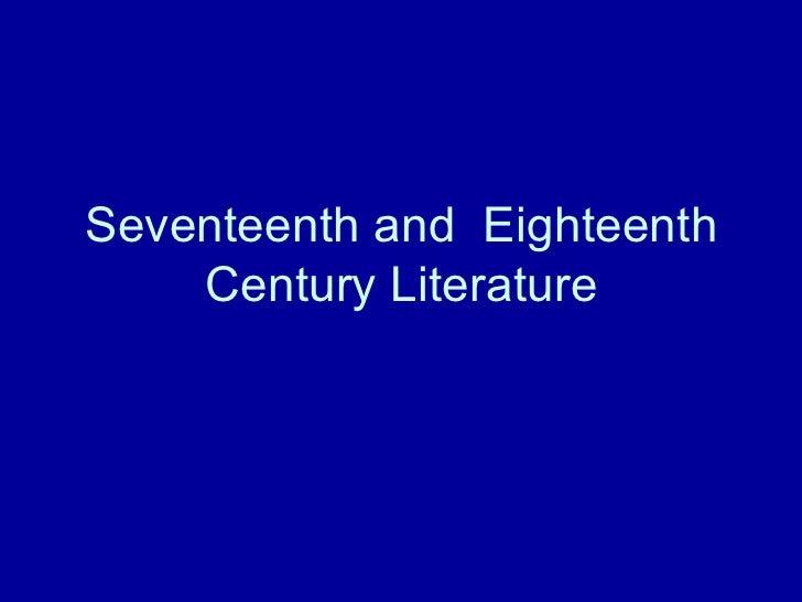Seventeenth and  Eighteenth Century Literature