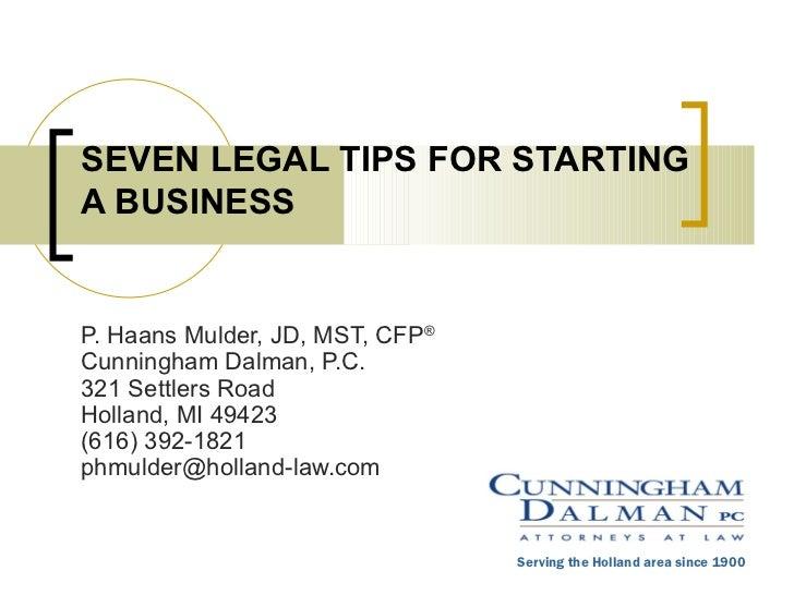 P. Haans Mulder, JD, MST, CFP ® Cunningham Dalman, P.C. 321 Settlers Road Holland, MI 49423 (616) 392-1821 [email_address]...