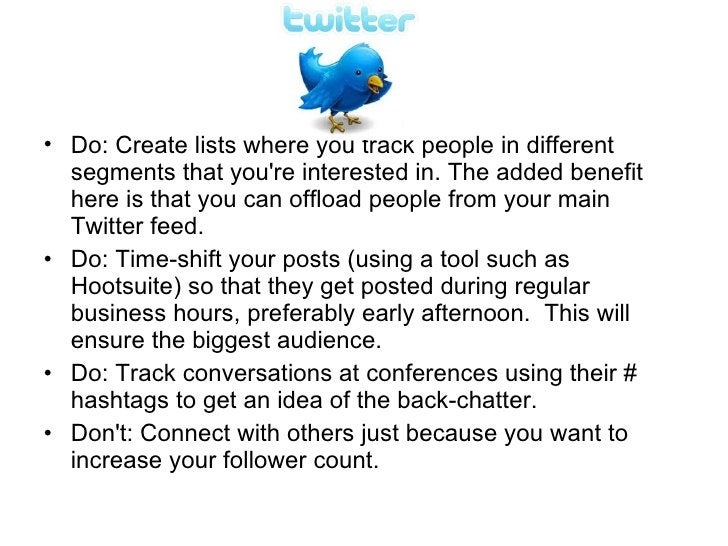 <ul><li>Do: Create lists where you track people in different segments that you're interested in. The added benefit here is...