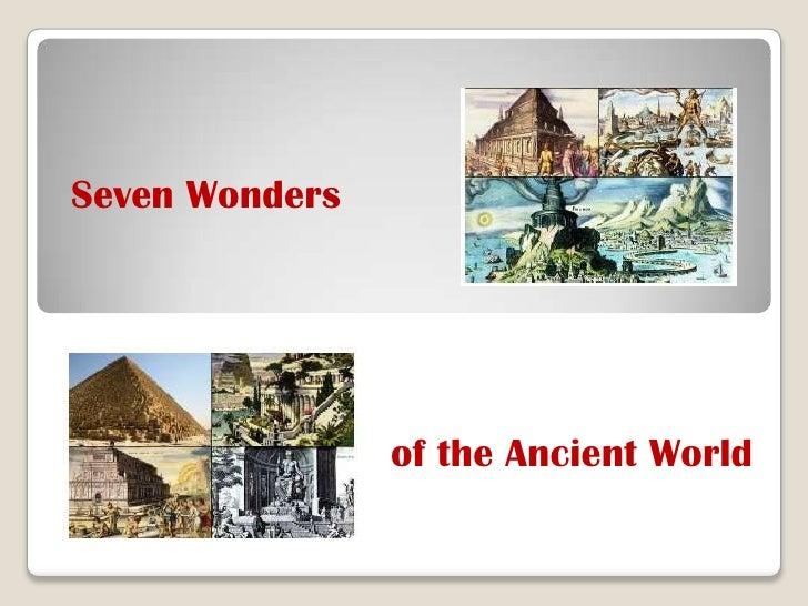 Seven Wonders<br />of the Ancient World<br />