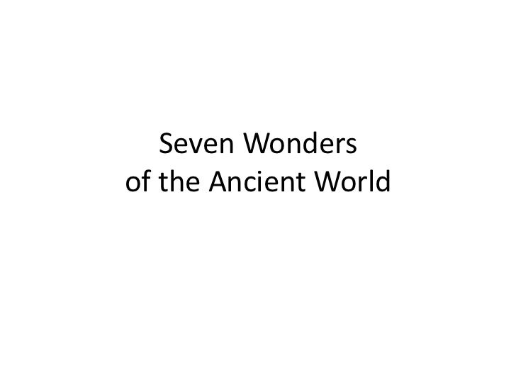 Seven Wonders of the Ancient World<br />