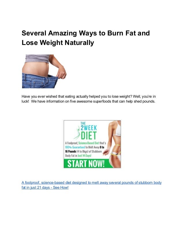 Several Amazing Ways To Burn Fat And Lose Weight Naturally