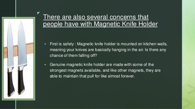 Several Benefits of Magnetic Knife Holder