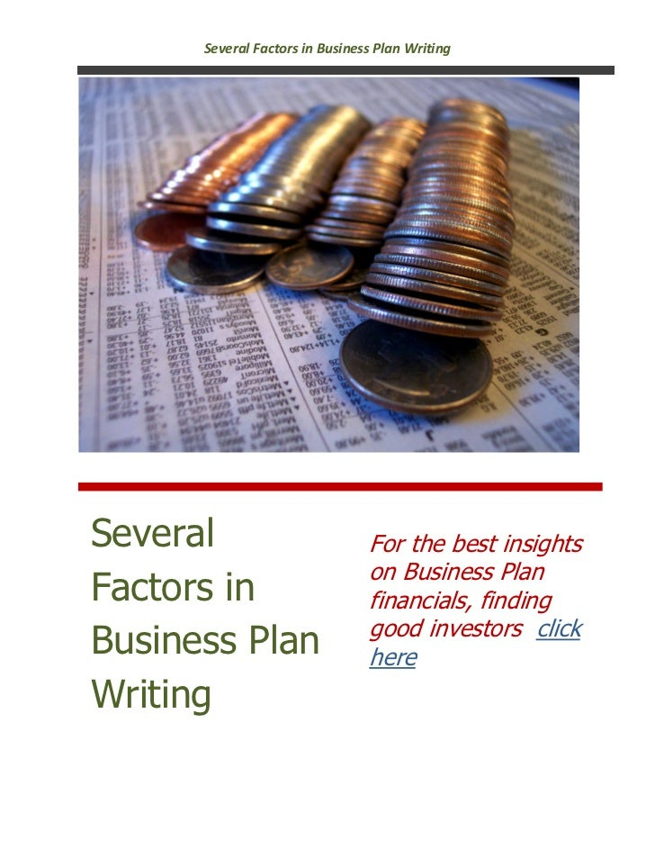 Several Factors in Business Plan WritingSeveral                         For the best insights                             ...