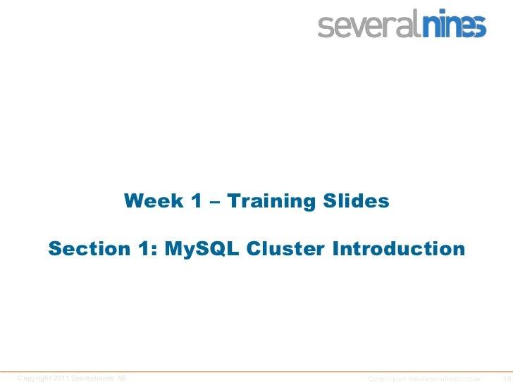 Week 1 – Training SlidesSection 1: MySQL Cluster Introduction<br />