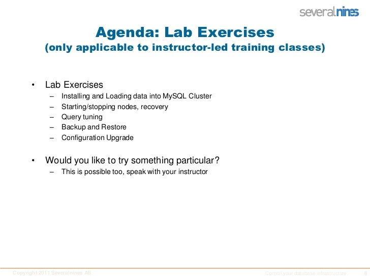 Agenda: Lab Exercises(only applicable to instructor-led training classes)<br />Lab Exercises<br />Installing and Loading d...