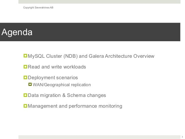 Galera Cluster for MySQL vs MySQL (NDB) Cluster: A High Level Comparison  Slide 3