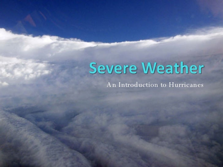 An Introduction to Hurricanes
