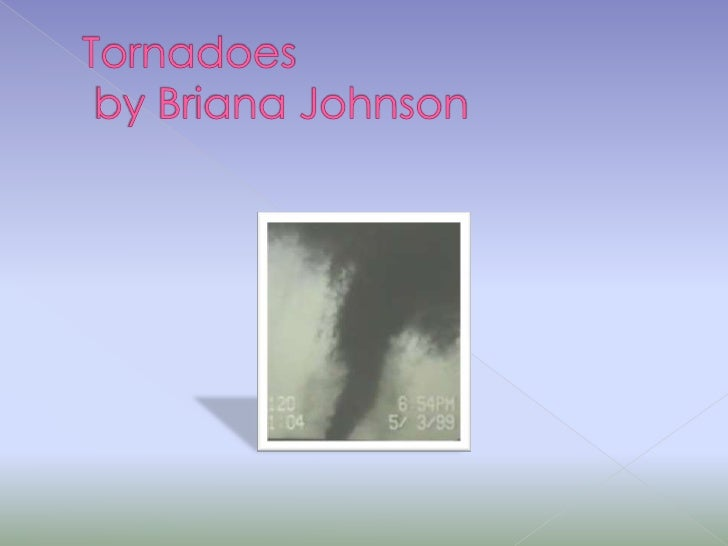 Tornadoes by Briana Johnson<br />