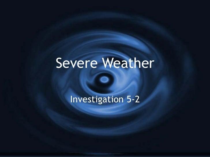 Severe Weather Investigation 5-2
