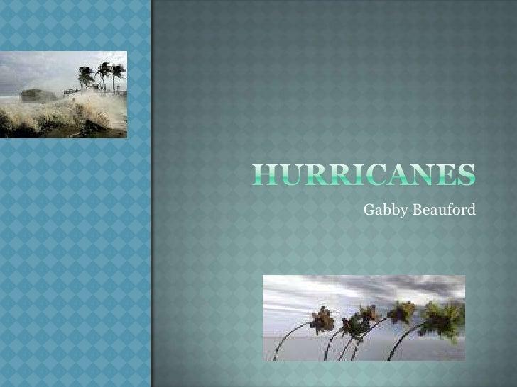 Hurricanes<br />Gabby Beauford<br />
