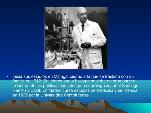 • Inicia sus estudios en Málaga, ciudad a la que se traslada con su familia en 1912. Su interés por la biología se debe en...