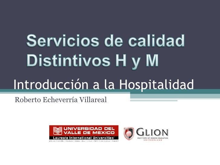 Introducción a la Hospitalidad Roberto Echeverría Villareal