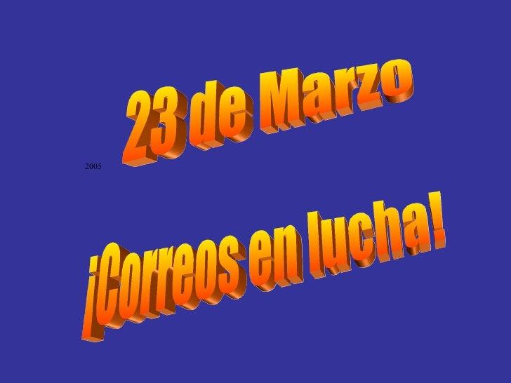 23 de Marzo ¡Correos en lucha!