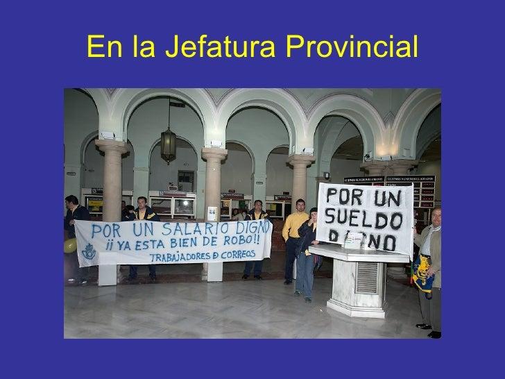 En la Jefatura Provincial
