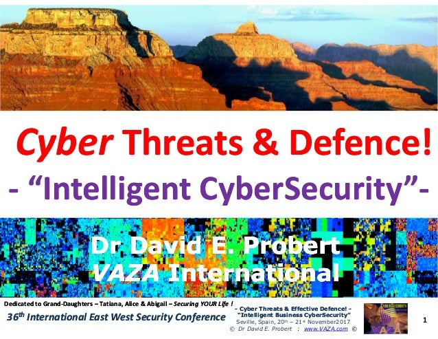"CyberCyber Threats & Defence!Threats & Defence! -- ""Intelligent CyberSecurity""""Intelligent CyberSecurity""-- 1 -- Cyber Thr..."