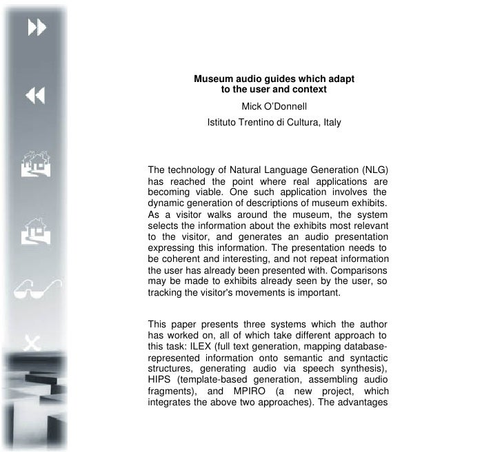 Museum audio guides which adapt               to the user and context                      Mick O'Donnell              Ist...