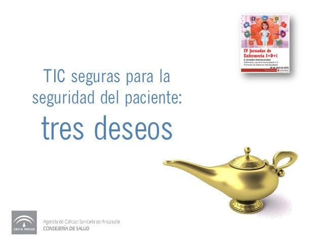 TIC seguras para la seguridad del paciente: tres deseos