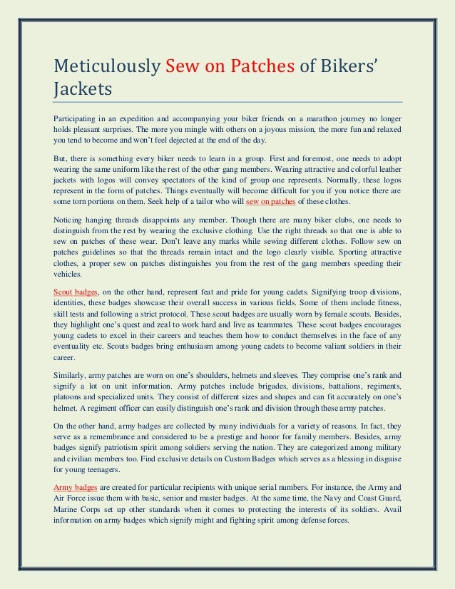 Meticulously Sew on Patches of Bikers' Jackets Participating in an expedition and accompanying your biker friends on a mar...
