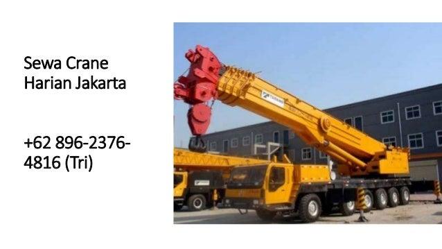 +62 896-2376-4816(Tri) - Sewa Crane Jakarta Slide 2