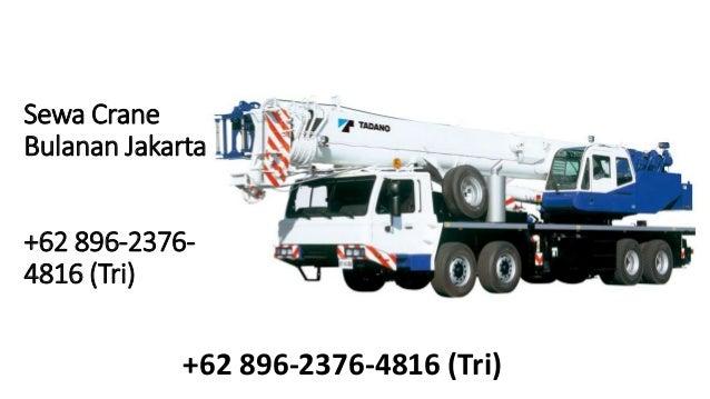 +62 896-2376-4816(Tri) - Sewa Crane Jakarta Slide 3