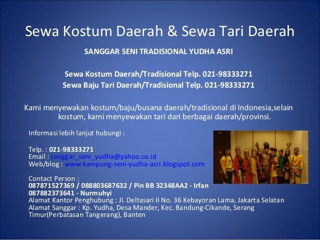 Sewa Kostum Daerah & Sewa Tari Daerah                   SANGGAR SENI TRADISIONAL YUDHA ASRI             Sewa Kostum Daerah...
