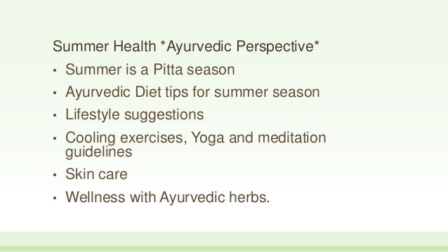 Sewanti Ayurveda Summer Health Tips