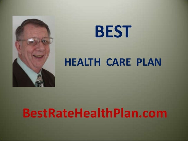 BESTHEALTH CARE PLANBestRateHealthPlan.com