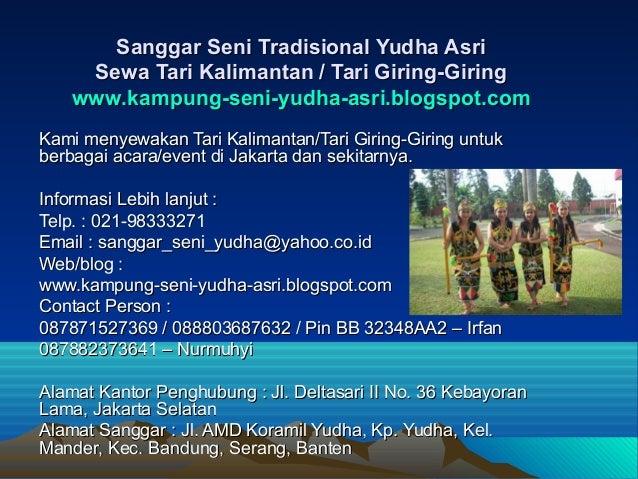 Sanggar Seni Tradisional Yudha Asri     Sewa Tari Kalimantan / Tari Giring-Giring    www.kampung-seni-yudha-asri.blogspot....