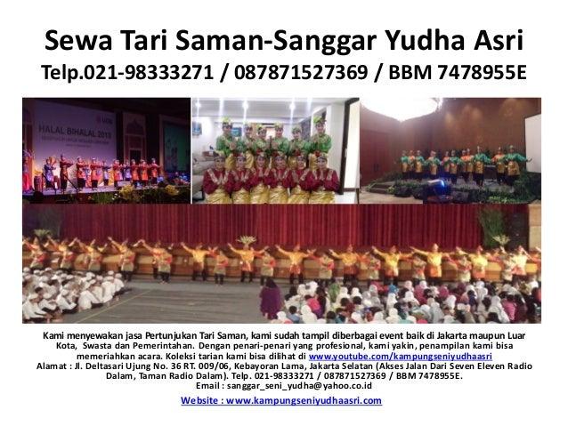 Sewa Tari Saman-Sanggar Yudha AsriTelp.021-98333271 / 087871527369 / BBM 7478955E  Gong Ukurang Besar  Gong Ukurang Sedang...