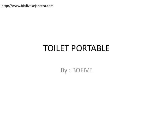 TOILET PORTABLE By : BOFIVE http://www.biofivesejahtera.com
