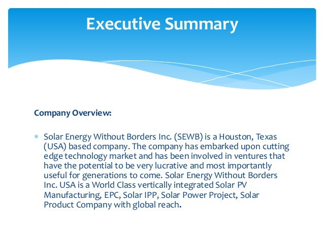 Executive Summary Solar Energy Without Borders Inc Is