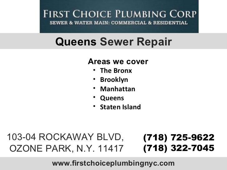 www.firstchoiceplumbingnyc.com 103-04 ROCKAWAY BLVD, OZONE PARK, N.Y. 11417 (718) 725-9622 (718) 322-7045 <ul><li>The Bron...