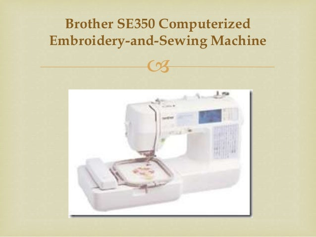 Best Sewing Machine Reviews Simple Brother Se350 Computerized EmbroideryAndSewing Machine