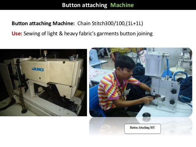 Button attaching Machine: Chain Stitch300/100,(1L+1L) Use: Sewing of light & heavy fabric's garments button joining Button...