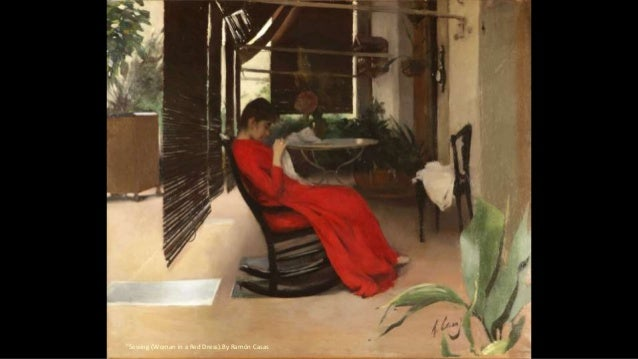 """""""Sewing (Woman in a Red Dress).By Ramón Casas"""