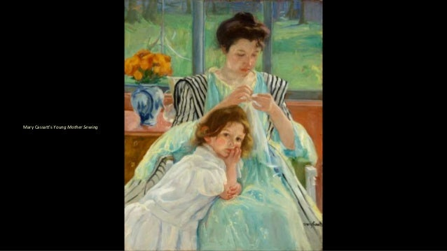 Mary Cassatt's Young Mother Sewing