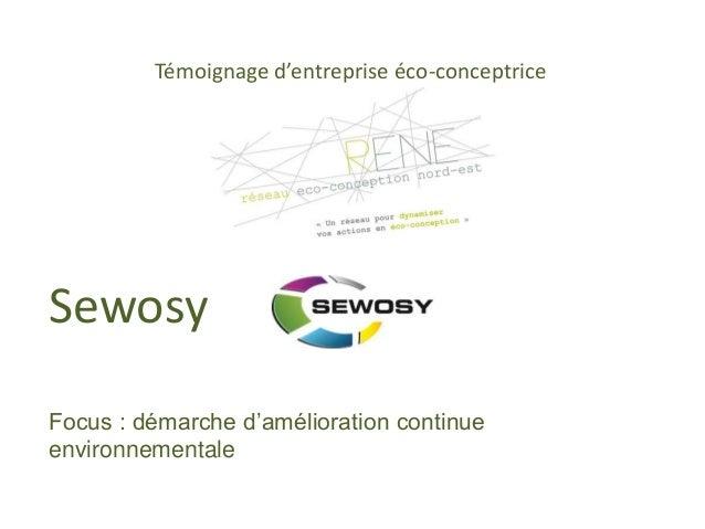 Témoignage d'entreprise éco-conceptrice  Sewosy  Focus : démarche d'amélioration continue  environnementale  19 novembre 2...
