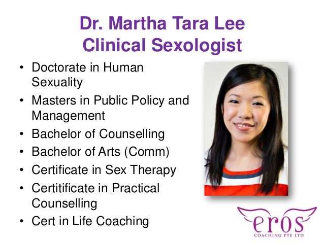 Dr. Martha Tara Lee Clinical Sexologist • Doctorate in Human Sexuality • Masters in Public Policy and Management • Bachelo...