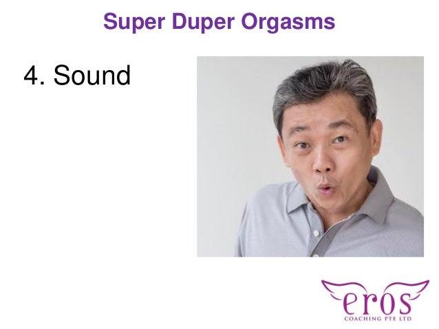4. Sound Super Duper Orgasms